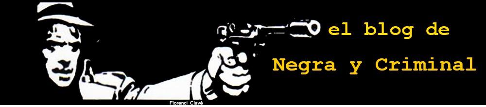 El blog de NEGRA Y CRIMINAL